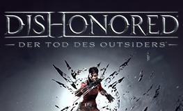 Dishonored: Der Tod des Outsiders – Dishonored 2-DLC angekündigt